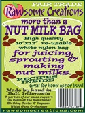 CLICK FOR RAW TOOL INFO: High-quality nylon 10 x 12 inch nut milk and sprouting bags are ideal for any number of straining or sprouting uses. Fine mesh material minimizes sediment and allows for sprouting of even the smallest of seeds and grains, while bias cut, surge sewn construction ensures durability.