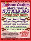 CLICK FOR NUT MILK BAG INFO: Rawsome Creations new SUPERFINE More than a NUT MILK BAGs are already indispensable in our busy living food kitchen. High-quality nylon 10 x 12 inch nut milk and sprouting bags with superfine mesh are ideal for any number of straining, juicing or sprouting uses.