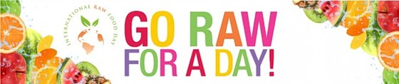 Celebrate International Raw Food Day: July 11, 2012 -- Go Raw for the day !!